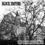 "BLACK EMPIRE ""The Black Magic Domain"""