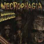 "NECROPHAGIA ""Cannibal Holocaust"""