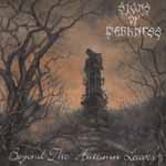 """SIGNS OF DARKNESS """"Beyond The Autumn Leaves"""""""