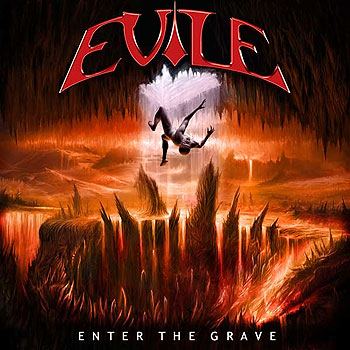 "EVILE ""Enter the Grave"""