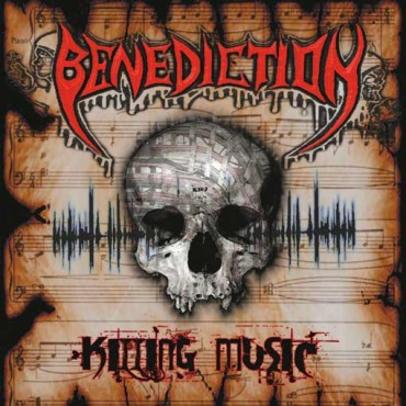 BENEDICTION «Killing Music»