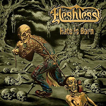 "FLESHLESS ""Hate is Born"""
