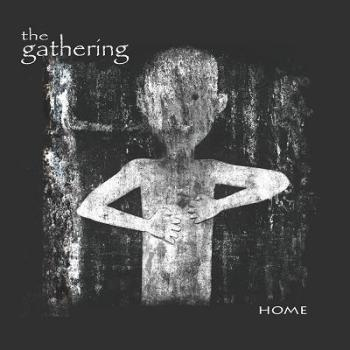 "THE GATHERING ""Home"""