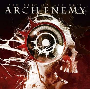 """ARCH ENEMY """"The Root Of All Evil"""""""
