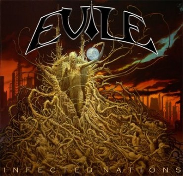 "EVILE ""Infected Nations"""