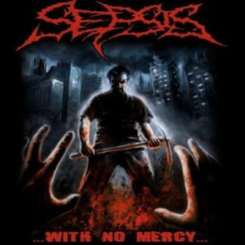 SEPSIS «With No Mercy»