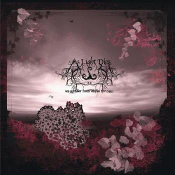 "AS LIGHT DIES ""Ars Subtilior From Within The Cage"""
