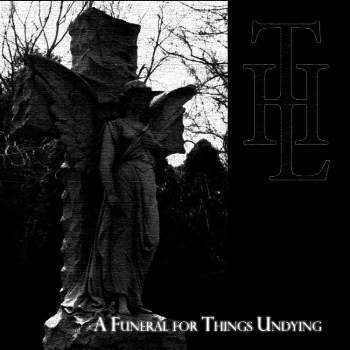 THE LIQUESCENT HORROR «A Funeral For Things Undying»