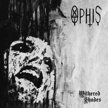 "OPHIS ""Withered Shades"""