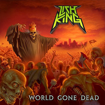 LICH KING «World Gone Dead»