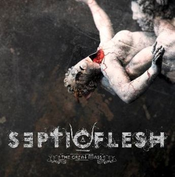 "SEPTIC FLESH ""The Great Mass"""