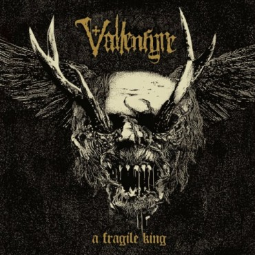 "VALLENFYRE ""A Fragile King"""
