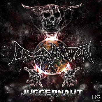 "DEGRADATION ""Juggernaut"""