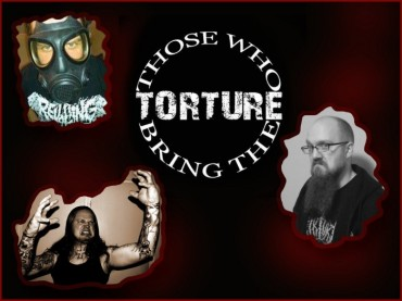 THOSE WHO BRING THE TORTURE: El regreso de los torturadores