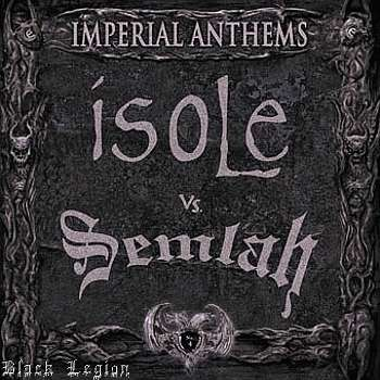 "ISOLE / SEMLAH ""Imperial Anthems"""