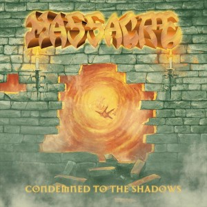 Massacre - Condemned to the Shadows