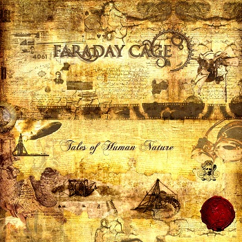 """FARADAY CAGE  """"Tales of Human Nature"""""""