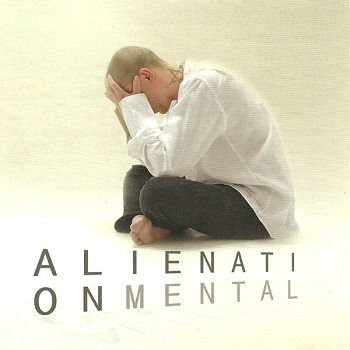 ALIENATION MENTAL «Alienation Mental»