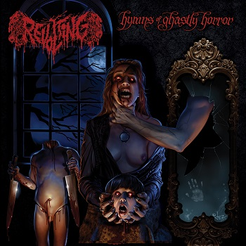 "REVOLTING ""Hymns of Ghastly Horror"""