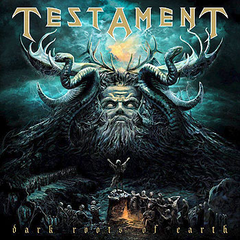 "TESTAMENT ""Dark Roots of Earth"""