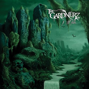 """THE GARDNERZ """"It All Fades"""""""