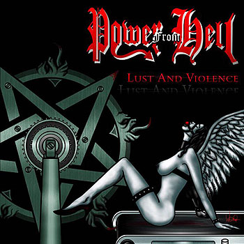 "POWER FROM HELL ""Lust and Violence"""