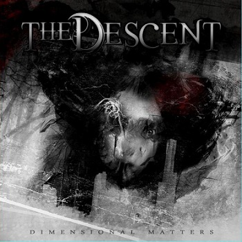 "THE DESCENT ""Dimensional Matters"""