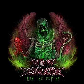 WITHIN DESTRUCTION «From fhe Depths»