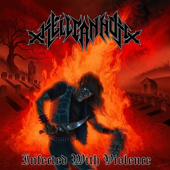 "HELLCANNON ""Infected With Violence"""