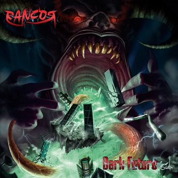 "RANCOR ""Dark Future"""