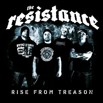 "THE RESISTANCE ""Rise from Treason"""