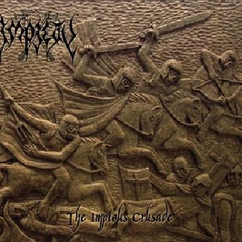 "IMPIETY ""The Impious Crusade"""