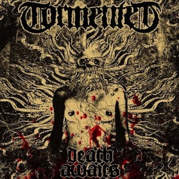 "TORMENTED ""Death Awaits"""