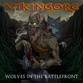 "VIKINGORE ""Wolves in the Battlefront"""