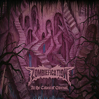 "ZOMBIEFICATION ""At the Caves of Eternal"""