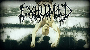 EXHUMED – Coins Upon the Eyes