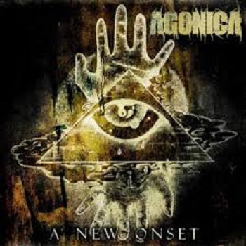 """AGONICA """"The New Onset"""""""