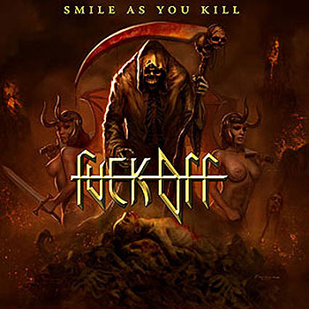 FUCK OFF «Smile As You Kill»