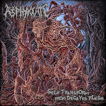 "ASPHYXIATE ""Self Transform From Decayed Flesh"""