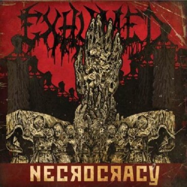 EXHUMED «Necrocracy»