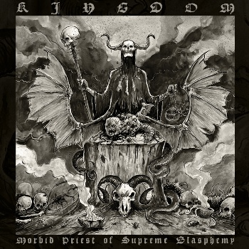 "KINGDOM ""Morbid Priest of Supreme Blasphemy"""