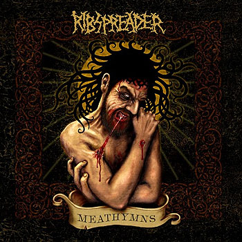 "RIBSPREADER ""Meathymns"""