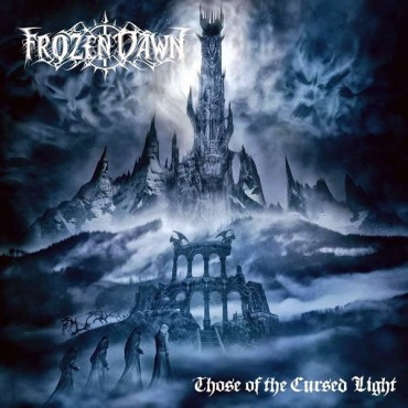 "FROZEN DAWN ""Those of the Cursed Light"""