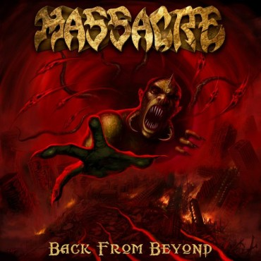 "MASSACRE ""Back From Beyond"""
