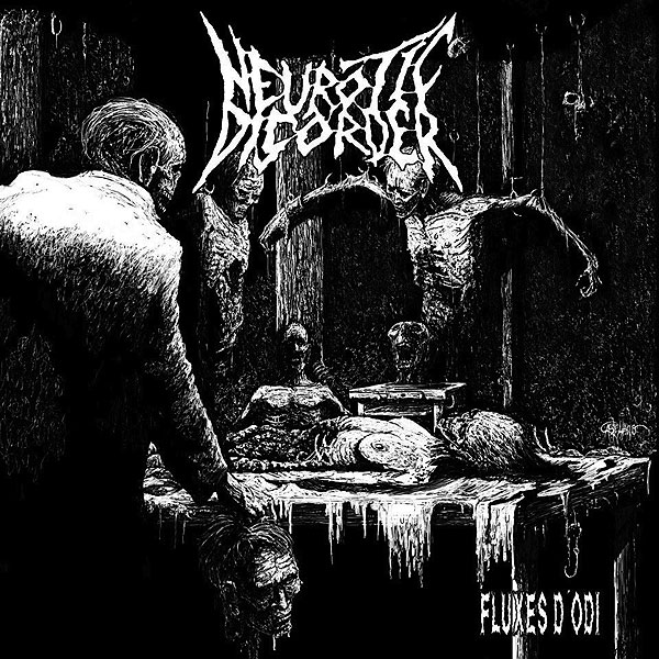 "NEUROTIC DISORDER ""Fluxes d'Odi"""
