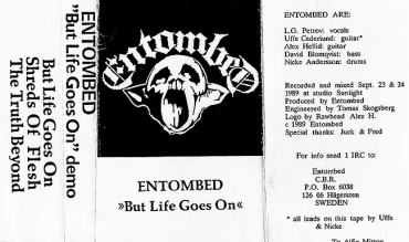 ENTOMBED – But Life Goes On [Demo '89]
