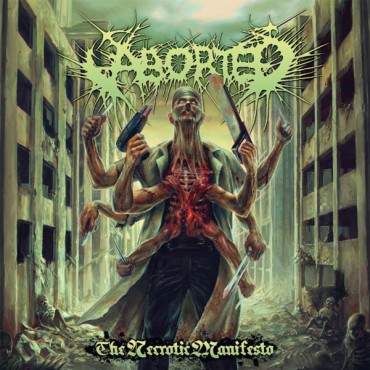 "ABORTED ""The Necrotic Manifesto"""