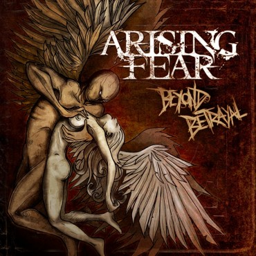 "ARISING FEAR ""Beyond Betrayal"""