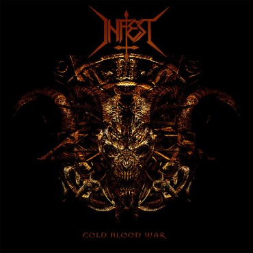 "INFEST ""Cold Blood War"""