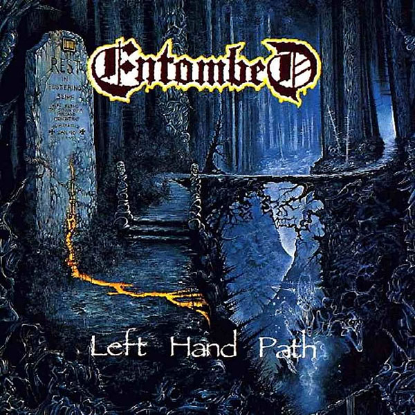 ENTOMBED «Left Hand Path»